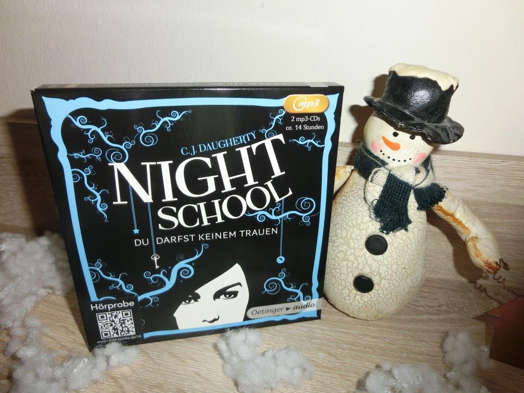 (Hörbuch) Night School - Du darfst keinem trauen von C.J. Daugherty gelesen von Luise Helm