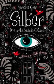(Rezension) Silber Das erste Buch der Träume von Kerstin Gier