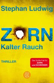 (Rezension) Zorn - Kalter Rauch von Stephan Ludwig