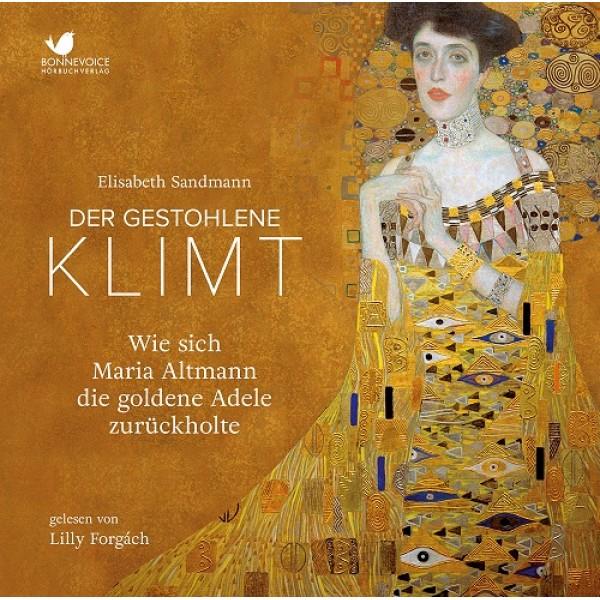 (Hörbuch-Rezension) Der gestohlene Klimt von Elisabeth Sandmann gelesen von Lilly Forgách