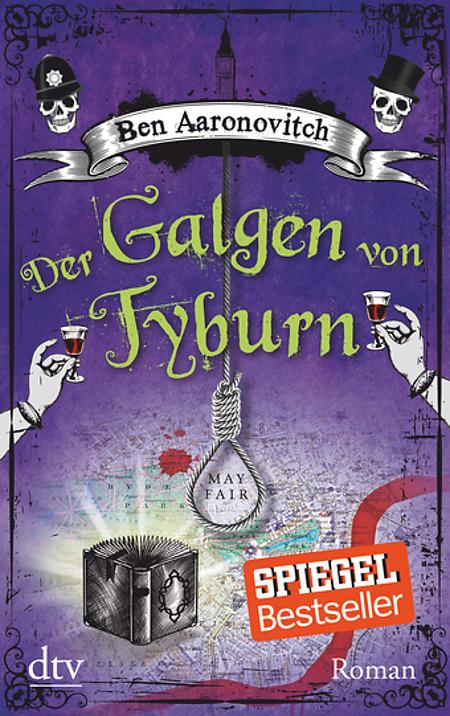 (Rezension) Der Galgen von Tyburn - Ben Aaronovitch