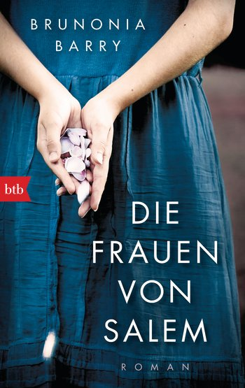 (Rezension) Die Frauen von Salem von Brunonia Barry