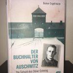 (Rezension) Der Buchhalter von Auschwitz - Die Schuld des Oskar Gröning von Reiner Engelmann