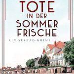 Die Tote in der Sommerfrische von Elsa Dix